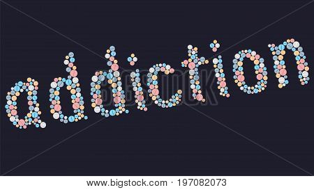 Drug addiction. The word