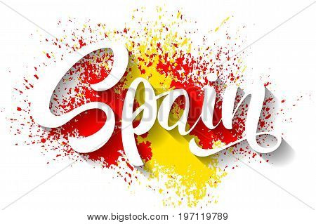 Hand written Spain. Vector lettering. The flag of Spain. Flag of Spain made of colorful splashes. Vector illustration