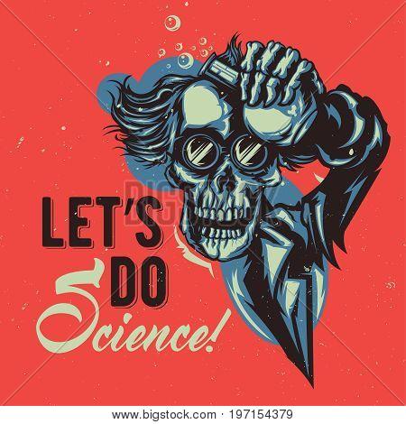 T-shirt or poster design with illustraion of skeleton professor