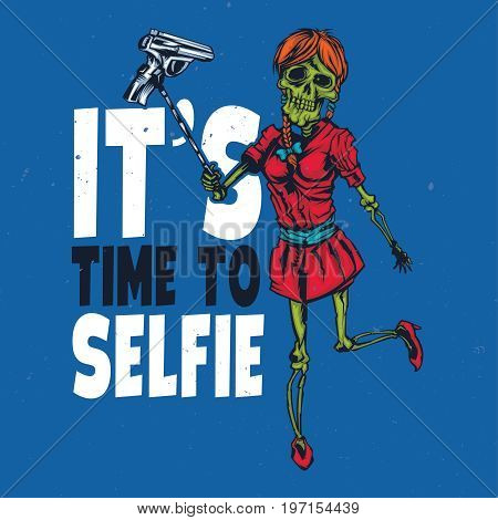 T-shirt or poster design with illustraion of skeleton girl holding pistol on the selfish stick