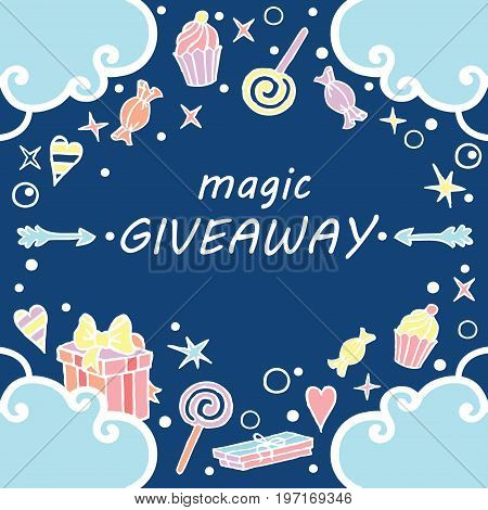 Magic giveaway, banner with clouds on the deep blue background / Giveaway banner, freehand style, great for social media