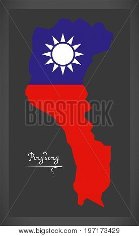 Pingdong Taiwan Map With Taiwanese National Flag Illustration