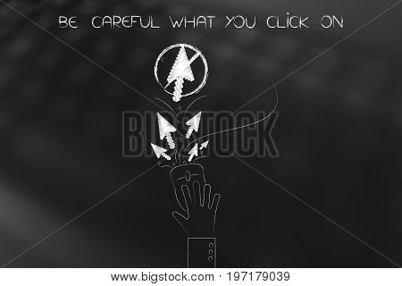 Hand On Computer Mouse With Stopped Pointer Arrows, Careful What You Clcik