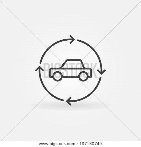 Car in circular arrows linear icon - vector car trade in concept symbol or design element