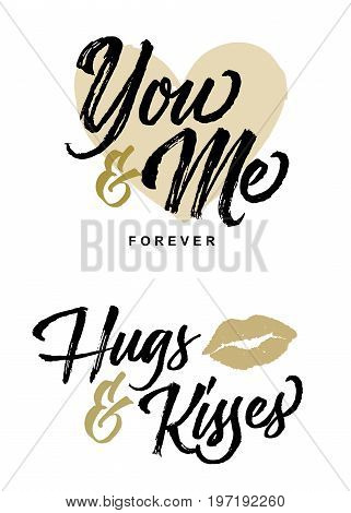 You and Me Forever and Hugs and Kisses Romance Lettering Phrases Vector Set in gold and black with heart and lips accents on white background