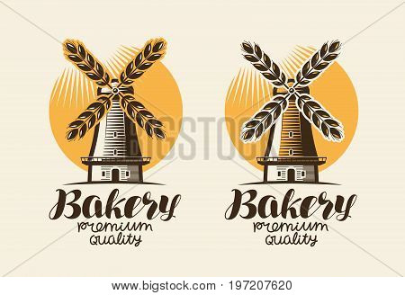 Bakery, bakehouse logo or label. Mill, windmill, ear wheat, bread symbol Vintage vector illustration