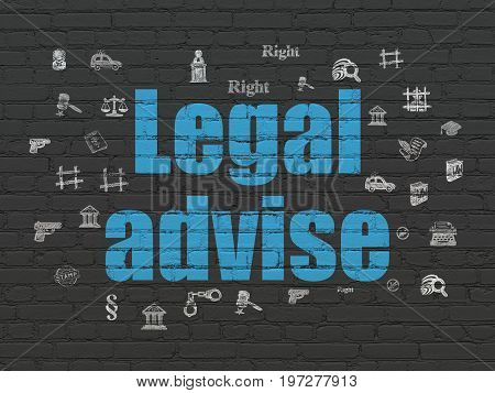 Law concept: Painted blue text Legal Advise on Black Brick wall background with  Hand Drawn Law Icons