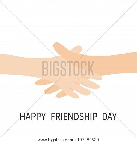 Happy Friendship Day. Handshake icon. Two hands arms reaching to each other. Shaking hands. Close up body part. Friends forever. Helping hand. White background Isolated. Flat design. Vector