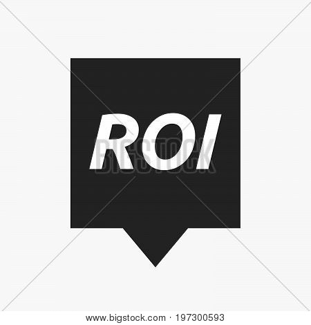 Isolated Tooltip With    The Return Of Investment Acronym Roi