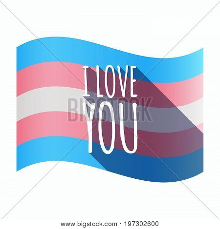 Isolated Transgender Flag With    The Text I Love You