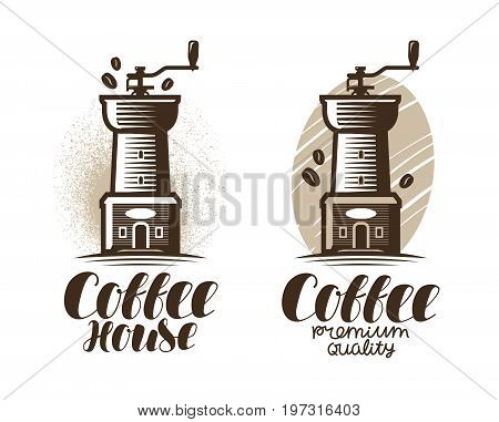 Cafe, coffee house logo or label. Coffee grinder, espresso, drink icon. Lettering vector illustration isolated on white background