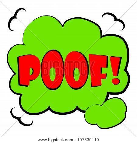 Poof sound effect speech bubble icon. Cartoon illustration of poof sound effect vector icon for web design