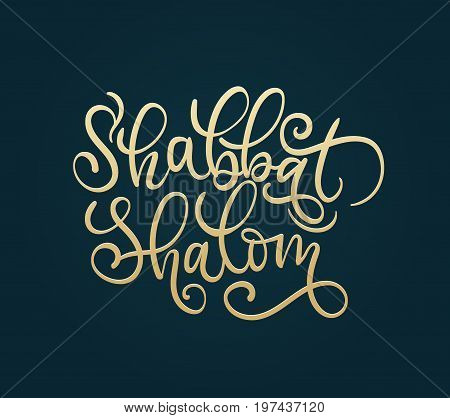 Shabbat shalom hand lettering illustration with flourish elements. Golden calligraphy letters Shabbat Shalom. Handwritten congratulations in Hebrew.  Congratulations card