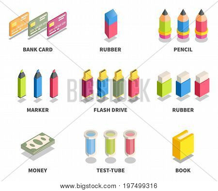 Simple Set of 3D Isometric Icons. Contains such Icons as bank card rubber pencil marker flash drive money test-tube book.