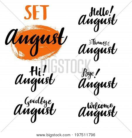 Hello, bye, thanks August summer calligraphic set. Vector isolated illustration: brush calligraphy, hand lettering. For calendar, schedule, diary, journal postcard label sticker and decor
