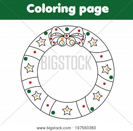 Coloring page for children with Christmas wreath. Drawing activity, educational game printable worksheet for kids