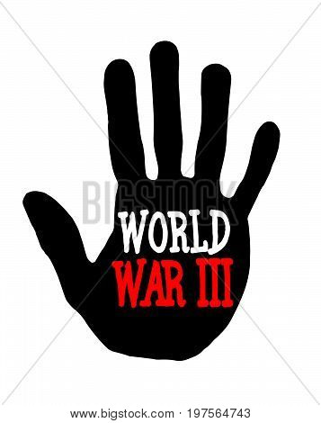 Man handprint isolated on white background showing stop world war III