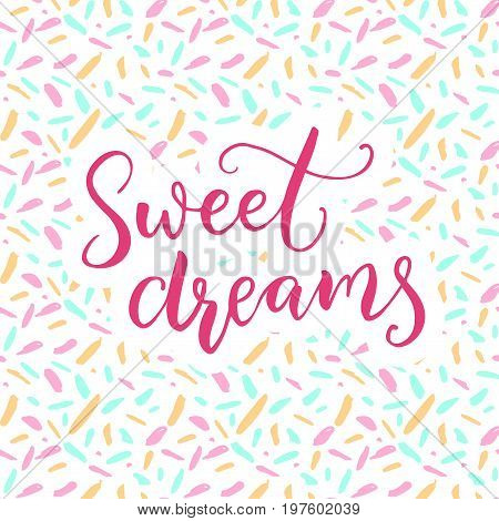 Sweet dreams. Warm wish before sleep. Pink brush calligraphy with ditsy pattern