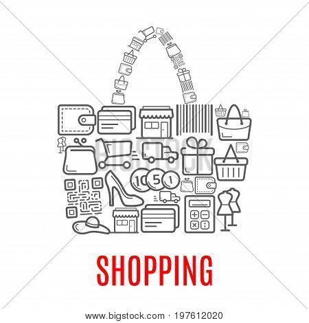 Shopping poster of woman shop bag or purse combined of vector retail and sale purchase icons of shopping cart, bar code, dress mannequin in shoes or money cash coins in wallet or credit card and gift
