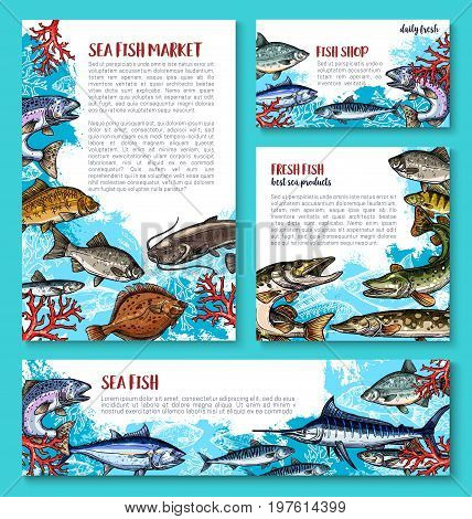 Fresh fish poster or banners templates for seafood or fish food market or shop. Vector set of fishing big catch of tuna, flounder or eel and salmon, marlin or pike and mackerel or herring sprats