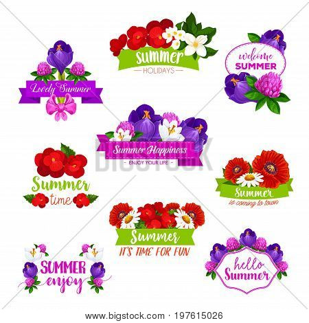 Summer flowers bouquets and bunches icons with summertime greeting quotes of Hello and Enjoy Summer. Vector set of blooming roses, begonia and clover blossoms, poppy and daisy in flourish bloom