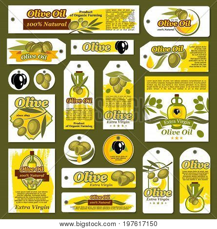 Olive oil product tags, banners or posters templates. Vector isolated set of fresh green and black olive harvest, oil drops of extra virgin organic cooking oil for bottles and jars labels