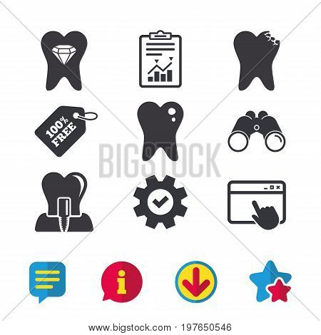 Dental care icons. Caries tooth sign. Tooth endosseous implant symbol. Tooth crystal jewellery. Browser window, Report and Service signs. Binoculars, Information and Download icons. Stars and Chat