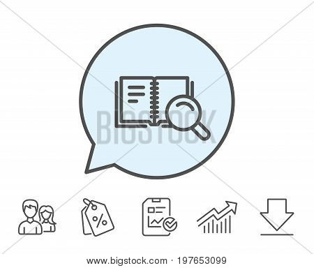 Search in Book line icon. Education symbol. Instruction or E-learning sign. Report, Sale Coupons and Chart line signs. Download, Group icons. Editable stroke. Vector
