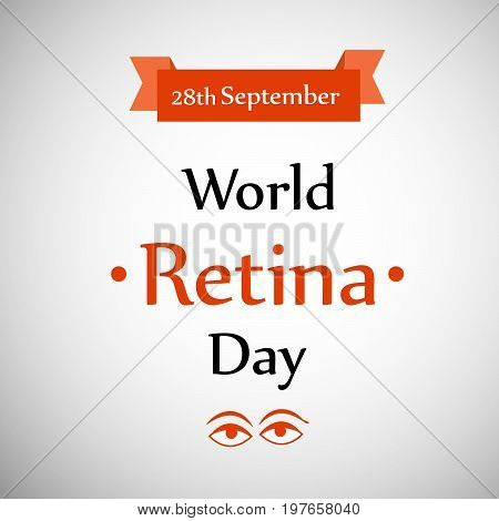 illustration of eyes with 28th september World Retina Day Text on the occasion of World Retina Day