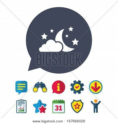 Moon, clouds and stars icon. Sleep dreams symbol. Night or bed time sign. Information, Report and Speech bubble signs. Binoculars, Service and Download, Stars icons. Vector