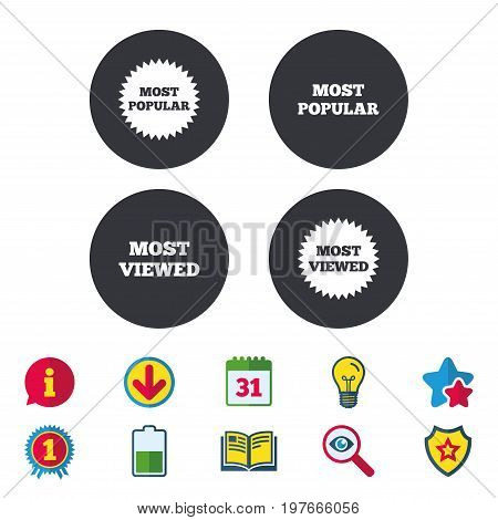 Most popular star icon. Most viewed symbols. Clients or customers choice signs. Calendar, Information and Download signs. Stars, Award and Book icons. Light bulb, Shield and Search. Vector