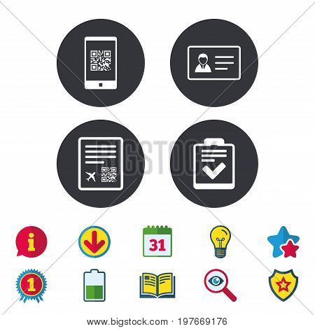 QR scan code in smartphone icon. Boarding pass flight sign. ID card badge symbol. Check or tick sign. Calendar, Information and Download signs. Stars, Award and Book icons. Vector