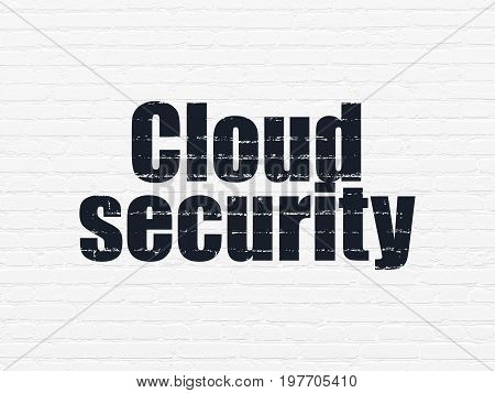 Cloud networking concept: Painted black text Cloud Security on White Brick wall background