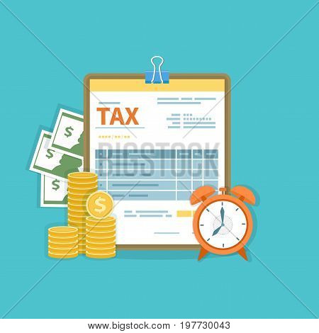 Tax payment concept. Government, State taxes. Financial calculation, debt. Tax form, cash, gold coins, alarm clock. Payday icon. Vector illustration.