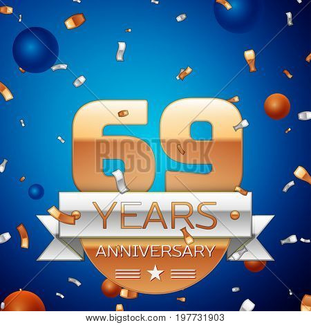Realistic Sixty nine Years Anniversary Celebration Design. Golden numbers and silver ribbon, confetti on blue background. Colorful Vector template elements for your birthday party