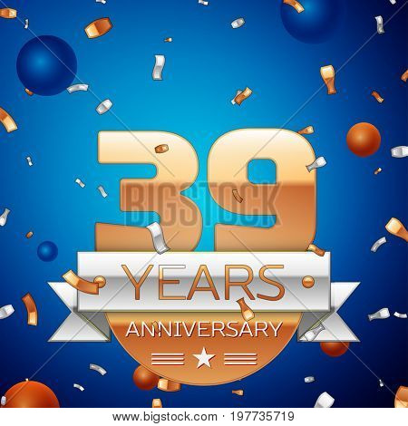 Realistic Thirty nine Years Anniversary Celebration Design. Golden numbers and silver ribbon, confetti on blue background. Colorful Vector template elements for your birthday party. Anniversary ribbon