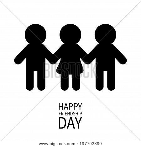 Happy Friendship Day. Two black man male and one woman female silhouette sign symbol. Boys girls holding hands icon. Friends forever. White background Flat design. Vector illustration