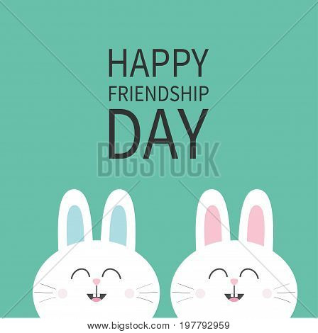 Happy Friendship Day. Two white bunny rabbit head couple set. Cute cartoon smiling character. Happy emotion. Friends forever. Baby greeting card. Green background. Flat design Vector illustration