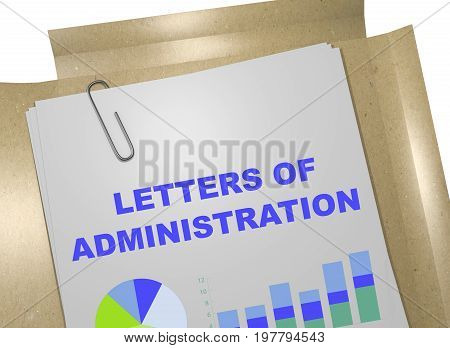 Letters Of Administration - Business Concept