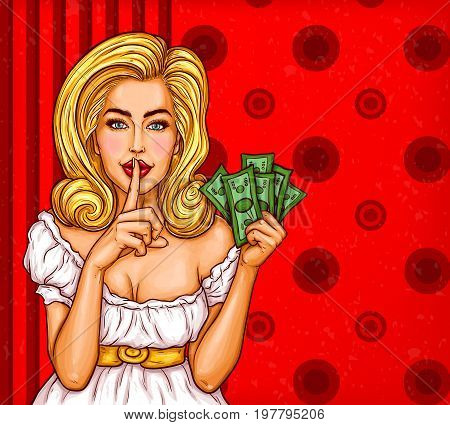 Vector pop art illustration of a sexy girl with money in hand holding her finger on her lips and asking for silence, quiet, do not tell anyone. Advertising poster for advertising discounts and sales