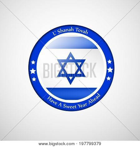 illustration of stamp in Israel flag background with shanah tovah have a sweet year ahead text on the occasion of Jewish New Year Shanah Tovah . Translation: a good year