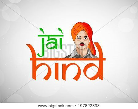 illustration of jai hind text in hindi language with bhagat singh on the occasion of India Independence Day