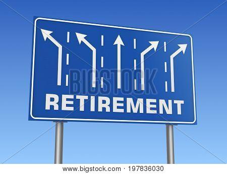 Retirement Road Sign 3D Illustration