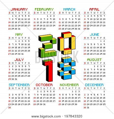 2018 calendar on a white background in style of old 8-bit video games. Week starts from Sunday. Vibrant colorful 3D Pixel Letters. Retro arcade, computer program screen Vector illustration.