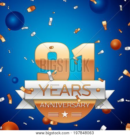Realistic Ninety one Years Anniversary Celebration Design. Golden numbers and silver ribbon, confetti on blue background. Colorful Vector template elements for your birthday party