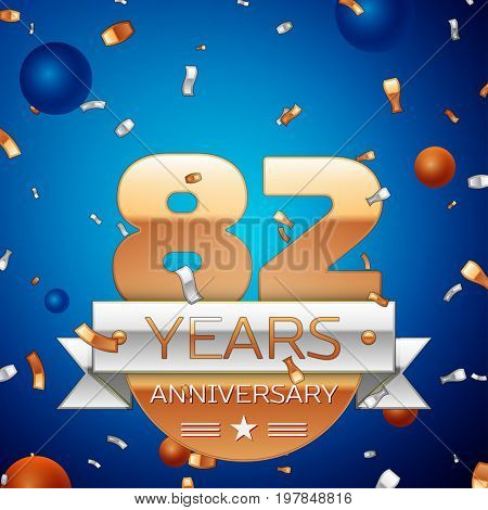 Realistic Eighty two Years Anniversary Celebration Design. Golden numbers and silver ribbon, confetti on blue background. Colorful Vector template elements for your birthday party