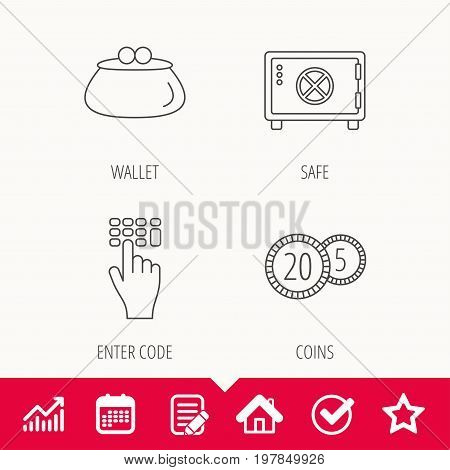 Cash money, safe box and wallet icons. Coins, enter code linear sign. Edit document, Calendar and Graph chart signs. Star, Check and House web icons. Vector