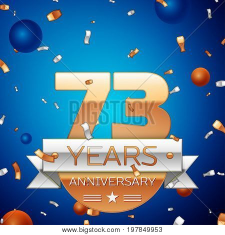 Realistic Seventy three Years Anniversary Celebration Design. Golden numbers and silver ribbon, confetti on blue background. Colorful Vector template elements for your birthday party
