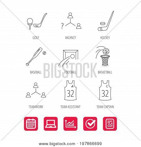 Football, ice hockey and baseball icons. Basketball, team assistant and captain linear signs. Teamwork, vacancy and golf icons. Report document, Graph chart and Calendar signs. Vector