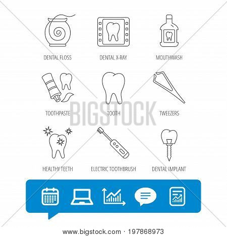 Dental floss, tooth and implant icons. Mouthwash, x-ray and toothpaste linear signs. Electric toothbrush. Report file, Graph chart and Chat speech bubble signs. Laptop and Calendar web icons. Vector